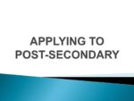 APPLYING TO POST-SECONDARY 2018