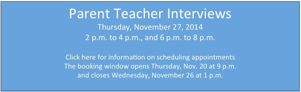 Parent Teacher Interviews 2014